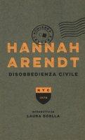 Disobbedienza civile - Hannah Arendt