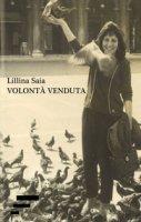 Volontà venduta - Saia Lillina