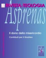 La rivoluzione della misericordia in papa Francesco - Antonio Ascione