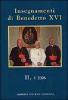 Insegnamenti di Benedetto XVI II,1 2006 - Benedetto XVI