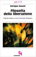 Filosofia della liberazione (gdt 213) - Dussel Enrique
