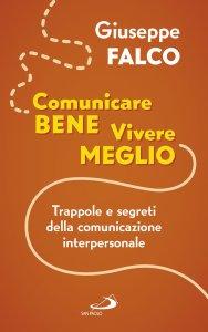 Copertina di 'Comunicare bene, vivere meglio'