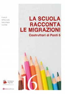 Copertina di 'La scuola racconta le migrazioni'