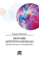 Disturbi affettivo-sessuali - Gianni Sabatino