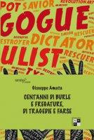 Cent'anni di burle e fregature, di tragedie e farse - Amata Giuseppe