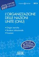 L'Organizzazione delle Nazioni Unite (ONU) - Redazioni Edizioni Simone