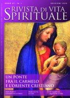 Rivista di vita spirituale (2013) vol.1