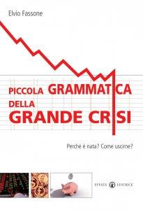 Copertina di 'Piccola grammatica della grande crisi'