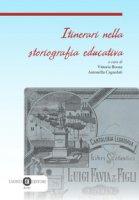 Itinerari nella storiografia educativa