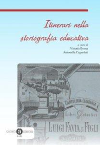 Copertina di 'Itinerari nella storiografia educativa'