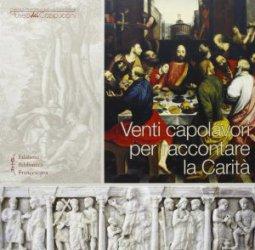 Copertina di 'Venti capolavori per raccontare la Carità'