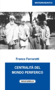 Copertina di 'Centralità del mondo periferico'