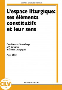 Copertina di 'L' espace liturgique: ses éléments constitutifs et leur sens'