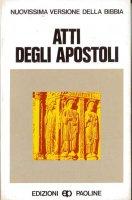 Atti degli Apostoli - Carlo Maria Martini