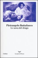 Le uova del drago - Buttafuoco Pietrangelo