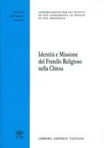 Copertina di 'Identità e missione del fratello religioso della Chiesa'