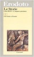 Le storie. Libri III-IV: L'impero persiano. Testo greco a fronte - Erodoto