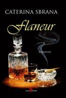 Flaneur - Sbrana Caterina