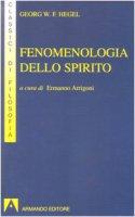 Fenomenologia dello spirito - Georg Wilhem Friedrich Hegel