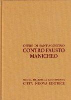 Opera omnia vol. XIV/2 - Contro Fausto manicheo II [Libri XX-XXXIII] - Agostino (sant')