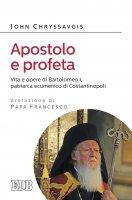 Apostolo e profeta - John Chryssavgis