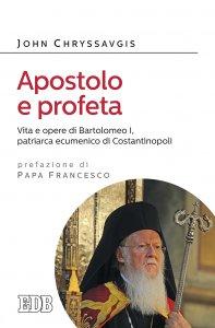 Copertina di 'Apostolo e profeta'