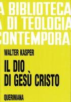 Il Dio di Gesù Cristo (BTC 045) - Kasper Walter