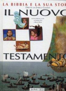 Copertina di 'La Bibbia e la sua storia [vol_2] / Nuovo Testamento'