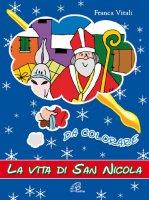 La vita di san Nicola da colorare - Vitali Franca