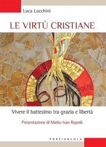 Copertina di 'Le virtù cristiane'