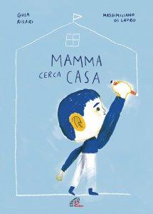 Copertina di 'Mamma cerca casa'