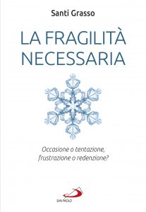Copertina di 'La fragilità necessaria'