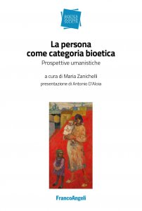 Copertina di 'La persona come categoria bioetica'