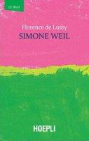 Simone Weil - Florence De Lussy
