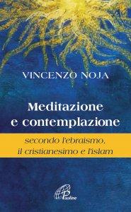 Copertina di 'Meditazione e contemplazione'