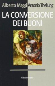 Copertina di 'La conversione dei buoni'