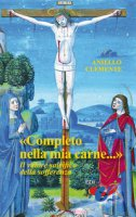 «Completo nella mia carne...» - Aniello Clemente