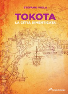 Copertina di 'Tokota. La città dimenticata'