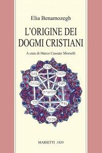 Copertina di 'L'origine dei dogmi cristiani'