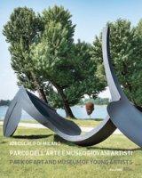 Idroscalo di Milano. Parco dell'Arte e Museo Giovani Artisti-Idroscalo di Milano. Park of Art and Museum of Young Artists. Ediz. illustrata