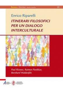 Copertina di 'Itinerari filosofici per un dialogo interculturale'