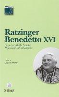 Servitori della verità. Riflessioni sull'educazione - Benedetto XVI (Joseph Ratzinger)