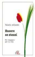 Essere se stessi - Albisetti Valerio