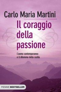 Copertina di 'Il coraggio della passione'