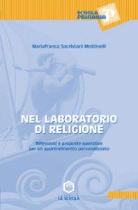 Copertina di 'Nel laboratorio di religione'