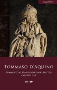 Copertina di 'Commento al Vangelo secondo Matteo.Capitoli 1,14'