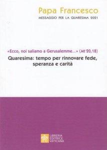Copertina di 'Messaggio di Papa Francesco per la quaresima 2021'