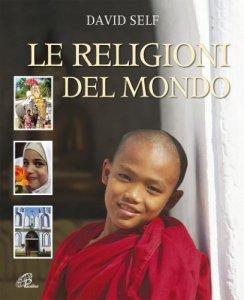 Copertina di 'Le religioni del mondo'
