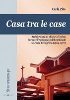 Casa tra le case - Zito Carla