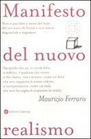 Manifesto del nuovo realismo - Ferraris Maurizio